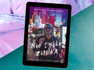 """""""Nie tylko zupka"""" – e-book kulinarny"""